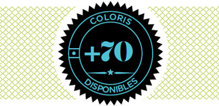 70 coloris disponibles