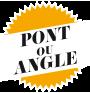 pont ou angle